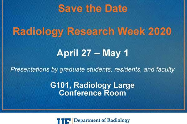 Radiology Research Week: April 27-May 1. Presentations will be held in the large conference room, G-101.